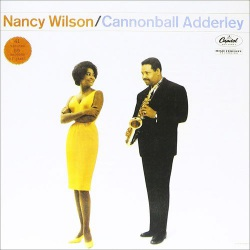 Cannonball Adderley and Nancy Wilson