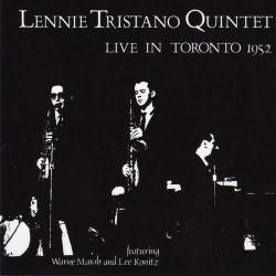 Lennie Tristano Quintet Live in Toronto 1952