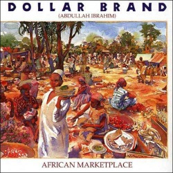 Dollar Brand: African Marketplace