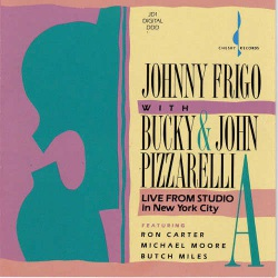 With Bucky and John Pizzarelli