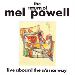 The Return of Mel Powell