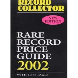 Rare Record Price Guide 2002