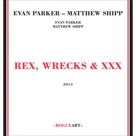 Rex, Wrecks and Xxx