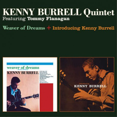 Weaver of Dreams + Introducing Kenny Burrell