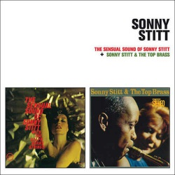 The Sensual Sound of Sonny Stitt + Sonny Stitt And