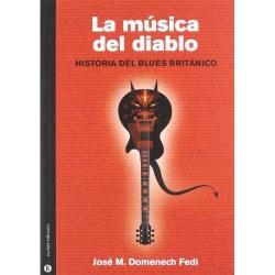 La Musica Del Diablo-Historia Del Blues Britanico