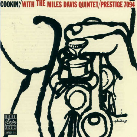 Cookin` with the Miles Davis Quintet