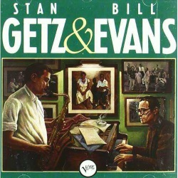 Stan Getz and Bill Evans