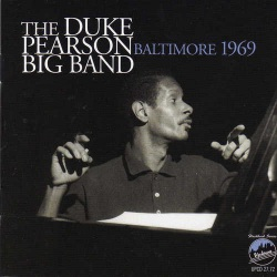 Duke Pearson Big Band - Baltimore 1969