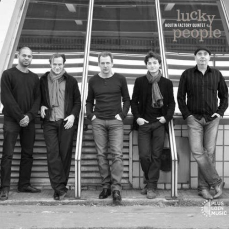 Lucky People - Moutin Factory Quintet