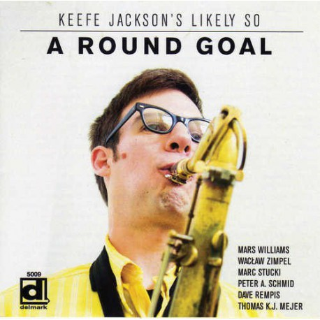 Keefe Jackson`S Likely so - a Round Goal