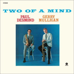 And Gerry Mulligan - Two of a Mind - 180 Gram