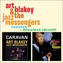 And Jazz Messengers - Caravan + Buhaina´s Delight