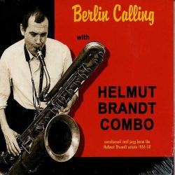 Berlin Calling with Helmut Brand Combo