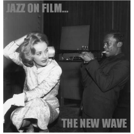 Jazz on Film - the New Wave