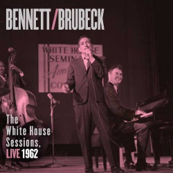 The White House Sessions - Live 1962