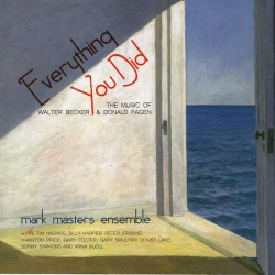 Everything You Did - Music of Becker and Fagen