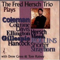 The Fred Hersh Trio Plays