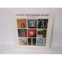 A Ray Brown 3 w/ M. Alexander + Sam Most