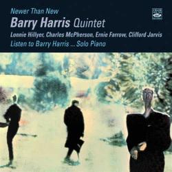 Newer Than New + Listen to Barry Harris