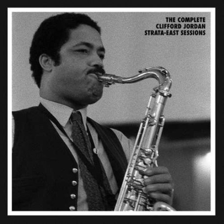 Complete Clifford Jordan Strata-East Sessions