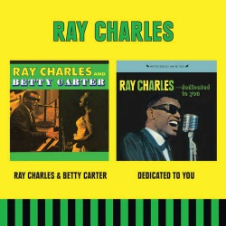 Ray Charles and Betty Carter + Dedicated to You