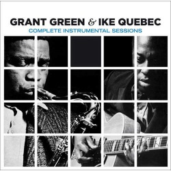 And Ike Quebec - Complete Instrumental Sessions