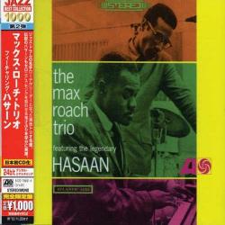 Max Roach Trio, Featthe Legendary Hasaan Ibn Ali