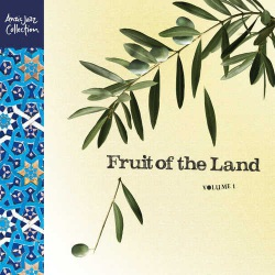 Fruit of the Land - Vol. 1