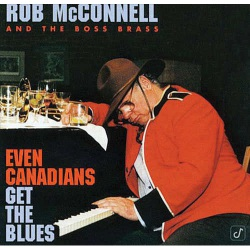 Even Canadians Get the Blues (Cut Out)