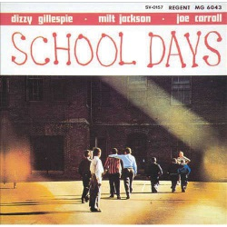 School Days (D. Gillespie, M. Jackson, J. Carroll