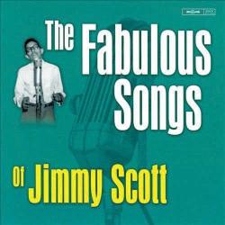 Fabulous Songs of Jimmy Scott