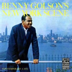 Benny Golson`S New York Scene