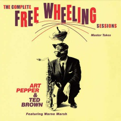 And Ted Brown - the Complete Free Wheeling Session
