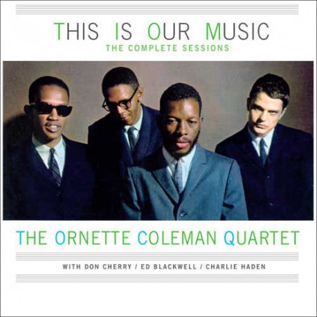 Image result for ornette coleman this is our music