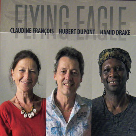 Flying Eagle with Hamid Drake