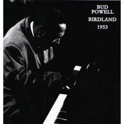 Birdland 1953 - Newly Compiled and Remastered