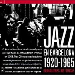 Jazz En Barcelona 1920-1965