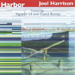 Harbor with Nguyen Le and David Binney