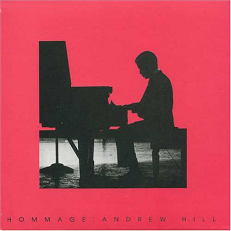 Hommage: Andrew Hill
