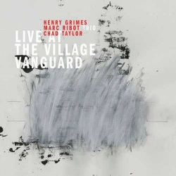 Marc Ribot Trio - Live at the Village Vanguard