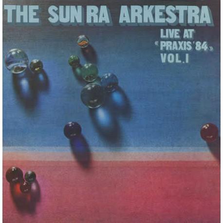 Live at Praxis 1984 - 180 Gram