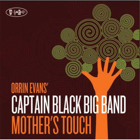 Captain Black Big Band - Mother`S Touch