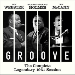 Groove - the Complete Legendary 1961 Session