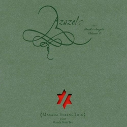Azazel: Book of Angels Vol 2
