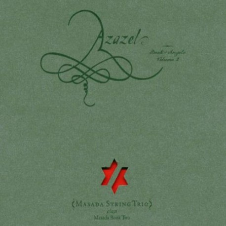 Azazel: Book of Angels Vol 2