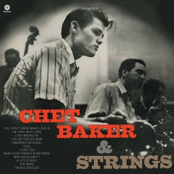 Chet Baker and Strings + 2 Bonus Tracks