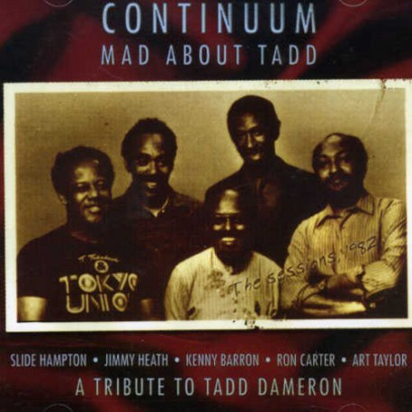 Continuum - Mad About Tad