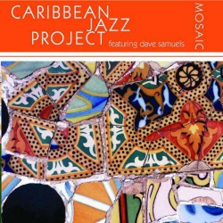 Caribbean Jazz Project Mosaic