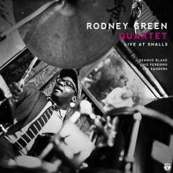 Live at Smalls - Rodney Green Quartet
